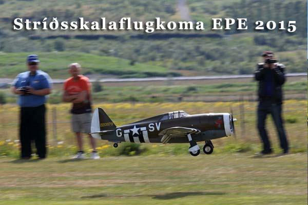 Stríðsskalaflugkoma EPE 2015