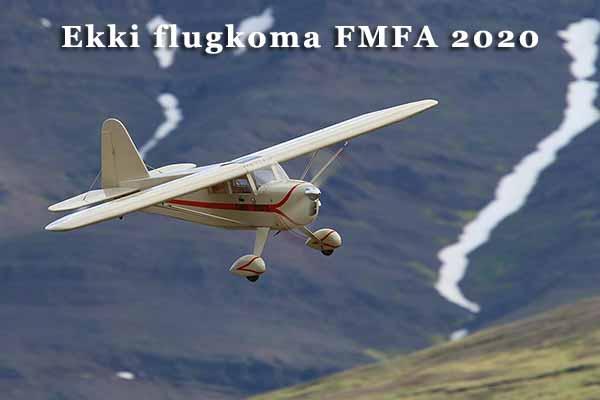 Ekki flugkoma FMFA 2020